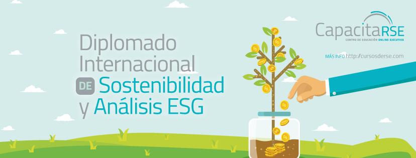 Diplomado Internacional de Sostenibilidad y Analista ESG